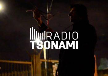 PODCAST CICLO ESPECIAL RADIOTSONAMI 'EXPEDICIONES EN TERRITORIO ESPECÍFICO' DE RADIO TSONAMI, CONDUCIDO POR RODRIGO RÍOS ZUNINO